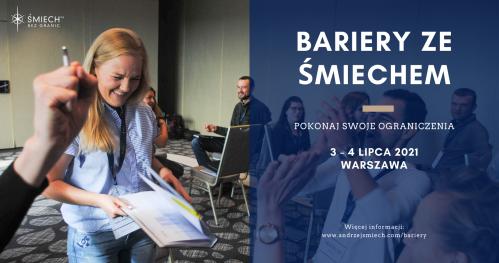 Bariery ze Śmiechem w Warszawie (3-4.07.2021)