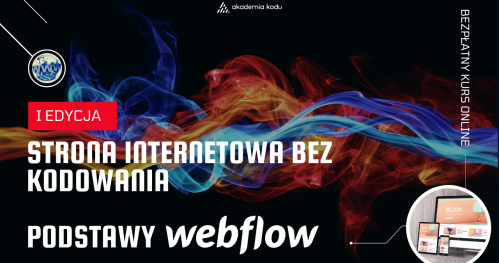 Własna Strona Internetowa Bez Kodowania - Podstawy Webflow   Bezpłatny Kurs Online