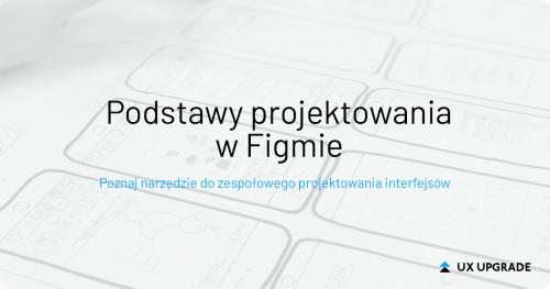 Podstawy projektowania w Figmie