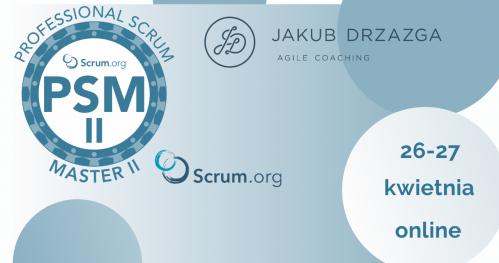 on-line: Professional Scrum Master II