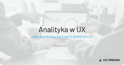 Analityka w UX