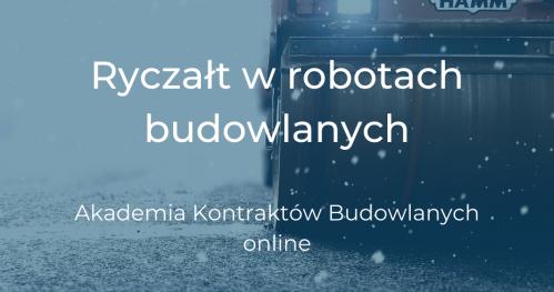 24.02 Ryczałt w robotach budowlanych - Akademia Kontraktów Budowlanych