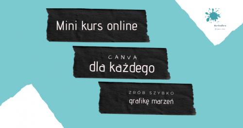 """Mini kurs online """"Wyzwanie CANVA dla każdego"""""""