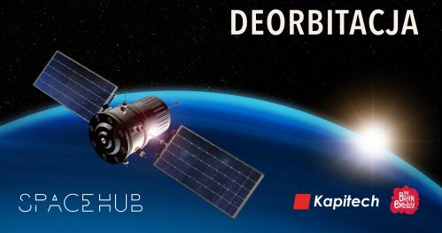Deorbitacja - jak rozwiązać problem kosmicznych śmieci?