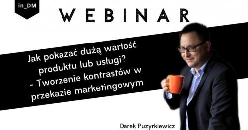 Webinar: Jak pokazać dużą wartość produktu lub usługi?
