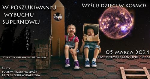 Wyślij dzieci w Kosmos 2 - W poszukiwaniu wybuchu supernowej