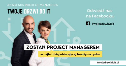 "Akademia Project Managera ""Twoje Drzwi do IT"" - II edycja"