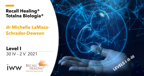 Recall Healing® / Totalna Biologia® - Level 1 - dr M. LaMasa-Schrader-Dawson