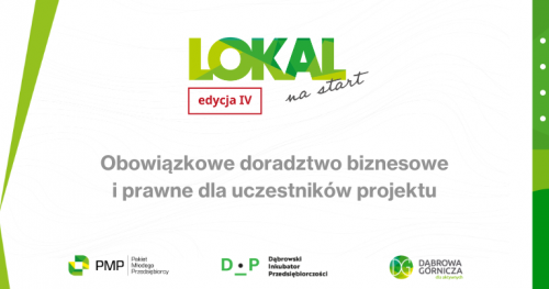 """Konsultacje w ramach programu """"Lokal na start"""" Dąbrowski Inkubator Przedsiębiorczości"""