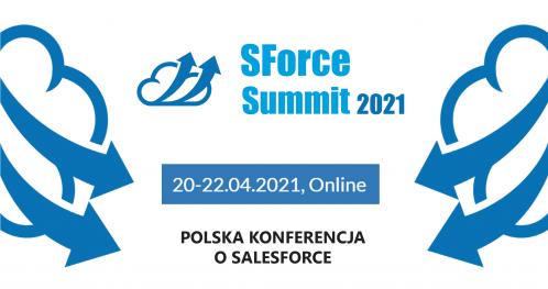 SForce Summit 2021 (online) - Polska konferencja o Salesforce