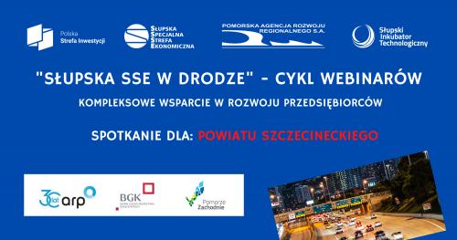 """""""Inwestujesz tam, gdzie chcesz - kompleksowe wsparcie w rozwoju przedsiębiorców"""" z Powiatu Szczecineckiego"""