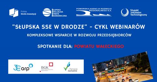 """""""Inwestujesz tam, gdzie chcesz - kompleksowe wsparcie w rozwoju przedsiębiorców"""" z Powiatu Wałeckiego"""