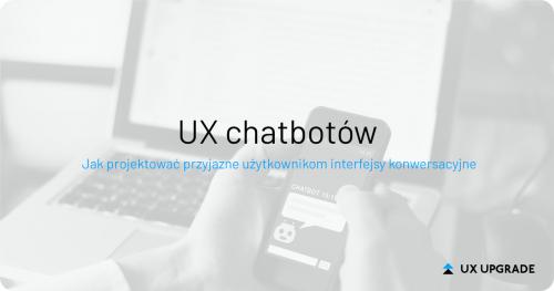 Projektowanie UX Chatbotów