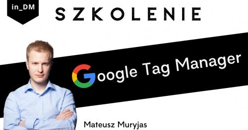 Szkolenie Google Tag Manager