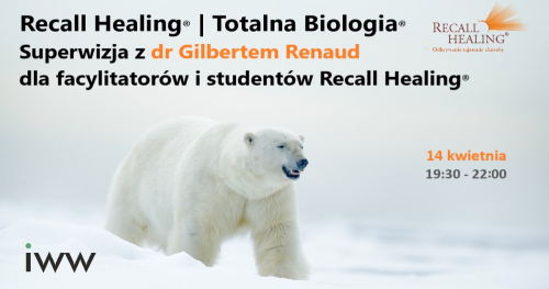 Superwizja - dr Gilbert Renaud, Recall Healing / Totalna Biologia
