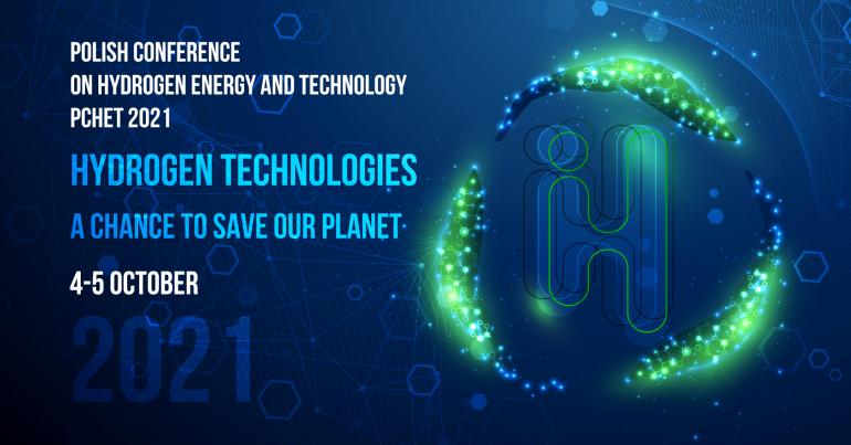 4th POLISH CONFERENCE ON HYDROGEN ENERGY AND TECHNOLOGY (PCHET 2021) -  Konferencje w Gdańsku, 04.10.2021 - Evenea.pl