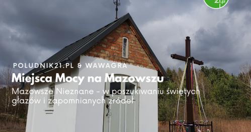 Poludnik21: Miejsca Mocy na Mazowszu