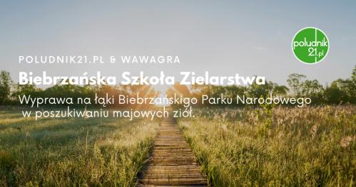 Południk21: Biebrzańska Szkoła Zielarstwa