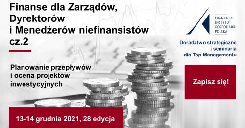 Finanse dla Zarządów, Dyrektorów i Menedżerów niefinansistów cz. 2 - Planowanie przepływów i ocena projektów inwestycyjnych