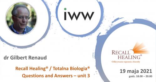 dr Gilbert Renaud, Recall Healing / Totalna Biologia w pytaniach i odpowiedziach cz. 3