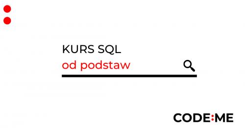 CODE:ME II SQL od podstaw - kurs zdalny
