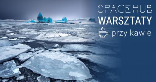 Odkryj Serwisy Programu Copernicus - Serwis Monitorowania Atmosfery i Serwis Monitorowania Zmian Klimatu