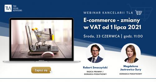 Webinar TLA - e-commerce - zmiany w VAT od 1 lipca 2021