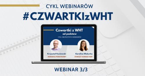Webinar TLA - Czwartki z WHT 3/3 - Należności licencyjne / odsetki / dywidendy