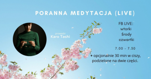 Dostęp do Porannych Medytacji LIVE z Karo