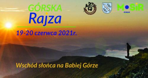 GÓRSKIE RAJZY 2021