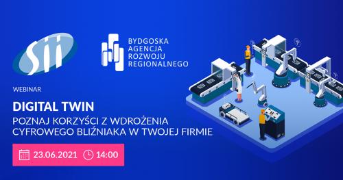"""Szkolenie online """"Digital Twin - poznaj korzyści wdrożenia cyfrowego bliźniaka w Twojej firmie"""""""