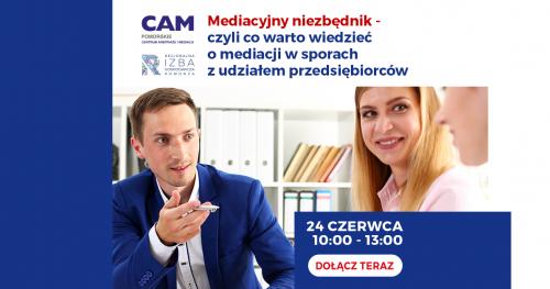 """Webinar """"Mediacyjny niezbędnik dla przedsiębiorców"""""""