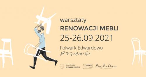 Dwudniowe warsztaty renowacji mebli z Rzuć Pan Okiem!