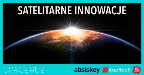 SpaceHUB: Satelitarne Innowacje
