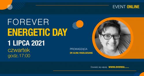 Forever Energetic Day z dr Aliną Vogelgesang ekspertem MLM on-line