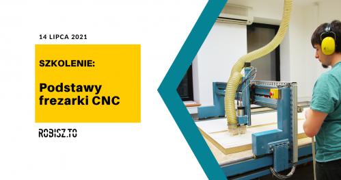 Szkolenie z podstaw CNC w FabLabie