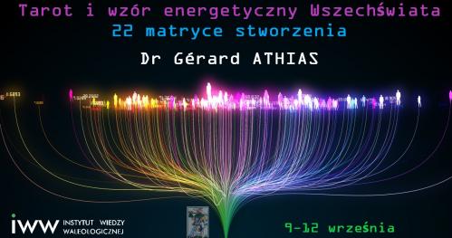 Tarot i wzór energetyczny Wszechświata - dr Gérard ATHIAS