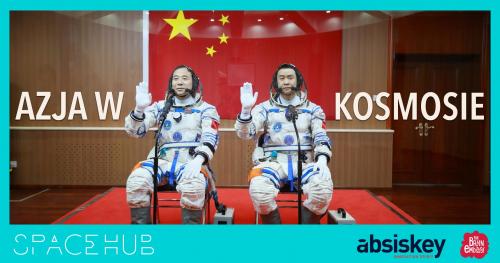 SpaceHUB: Azja w kosmosie