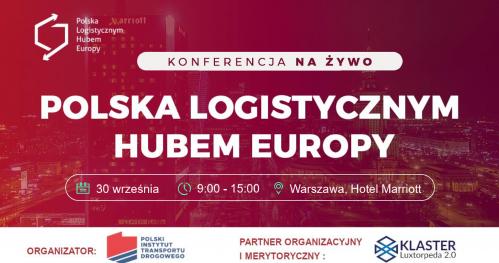 Polska Logistycznym Hubem Europy