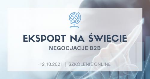 Eksport na świecie - negocjacje B2B