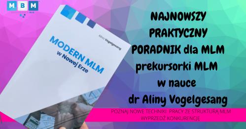 MODERN MLM W NOWEJ ERZE książka z autografem dr Aliny Vogelgesang