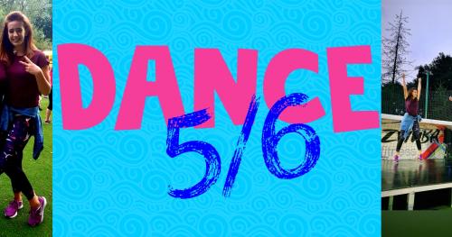 DANCE 5/6