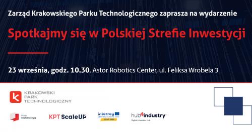 Spotkajmy się w Polskiej Strefie Inwestycji