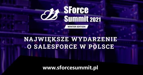 SForce Summit 2021 (online) Winter Edition - Polska konferencja o Salesforce