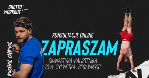 Konsultacja online kalistenika, trening siłowy, gimnastyka - trener Michał Chmiel
