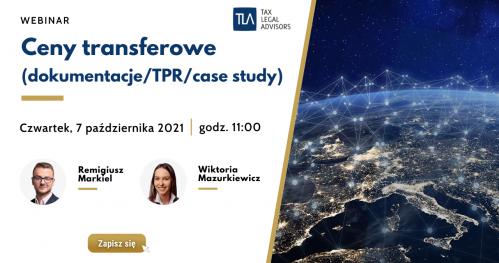Webinar TLA - Ceny transferowe (dokumentacje/TPR/case study)