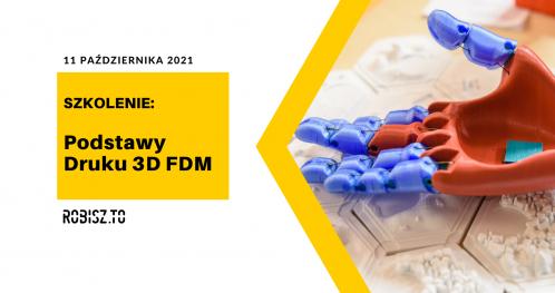 Szkolenie z podstaw druku 3D FDM w FabLabie