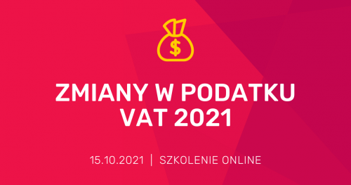 Zmiany w podatku VAT 2021