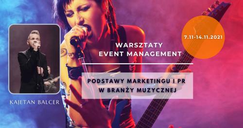Warsztaty dla Muzyków: Podstawy marketingu i PR w branży muzycznej.