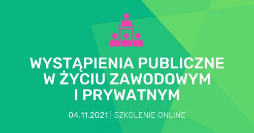 """Szkolenie online """"Wystąpienia publiczne w życiu zawodowym i prywatnym"""""""